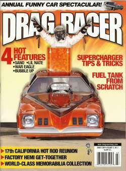 Dave Sano throws the victory signs from the escape hatch from  his '73 Grand Am Funny Car on the cover of March 2009 Drag Racer Mag.com