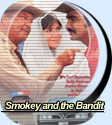 Smokey and the Bandit Moives for sale.